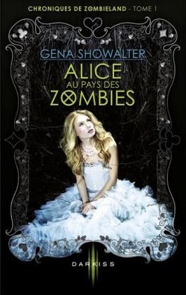 chroniques-de-zombieland,-tome-1---alice-au-pays-des-zombies