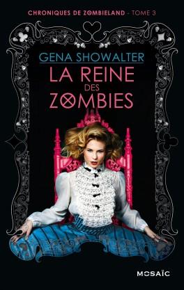 chroniques-de-zombieland,-tome-3---la-reine-des-zombies
