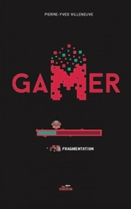 gamer,-tome-3--fragmentation - Copie