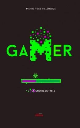 gamer,-tome-4--cheval-de-troie-