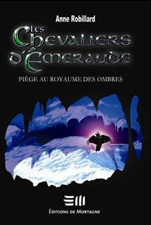 Les chevaliers d'Émeraude tome 3