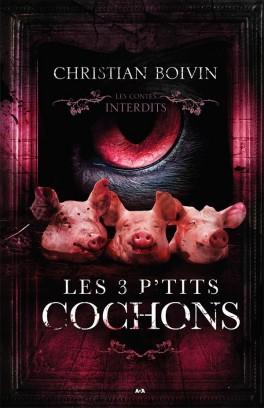 les-contes-interdits---les-3-p-tits-cochons