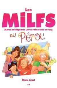 MILFS au Pérou