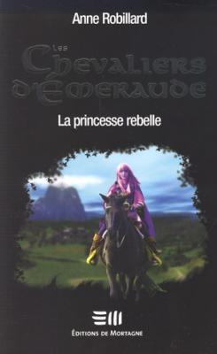 les-chevaliers-d--meraude,-tome-4---la-princesse-rebelle
