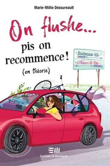 On flush pis on recommence - tome 1