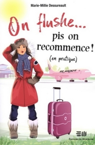 On flush pis on recommence - tome 2