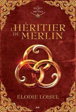 le-secret-des-druides,-tome-1---l-heritier-de-merlin