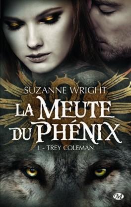 la-meute-du-phenix-tome-1-trey-coleman