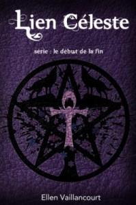 Le début de la fin, tome 5 - Lien céleste