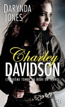 charley-davidson-tome-5-cinquieme-tombe-au-bout-du-tunnel