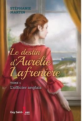 Le-destin-d-aurelie-lafreniere-tome-1